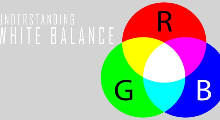 White Balance definition and its Importance